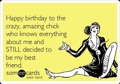 Image result for happy birthday crazy friend images