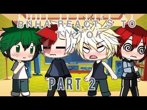 Bnha Reacts To Tiktok Dance Au Gacha Life 2 4 Mostly Kiritodobakudeku Cute Drawings Dance Anime