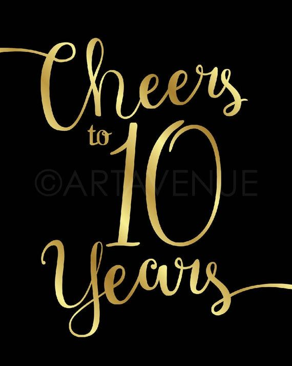 Cheers To 10 Years Black And Gold Chic Printables Party Etsy In 2021 Happy 10 Year Anniversary Happy 10th Anniversary Anniversary Wishes Message