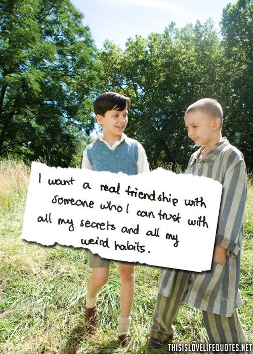 friendship quotes boy in the striped pyjamas the boy in striped friendship quotes boy in the striped pyjamas the boy in striped pajamas love quotes