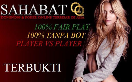 http://idegokil.com/sahabatqq-casino-agen-domino-99-dan-poker-online-terbesar-di-asia/