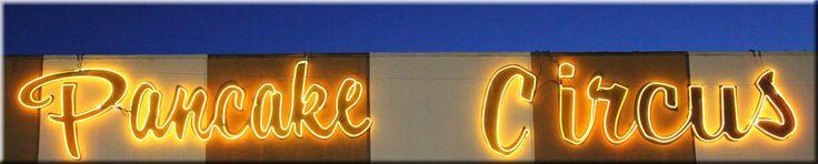 Pancake Circus, Sacramento, California