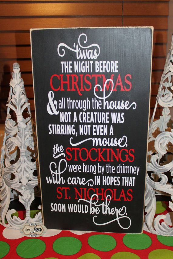 Twas the night before Christmas Sign Christmas Poem by SignsbyJen | Strut  Your Vinyl Stuff- October 2014 | Pinterest | Christmas, Christmas signs and  The ... - Twas The Night Before Christmas Sign Christmas Poem By SignsbyJen