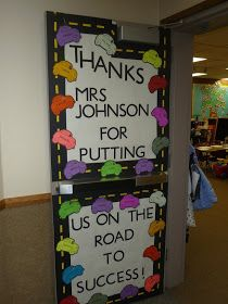 """Teacher Door Décor with cars - """"thanks for putting us on the road to success"""" {Room Mom 101}"""