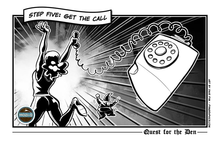 Step 5: Get the call!