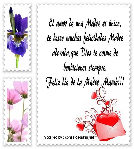 descargar mensajes bonitos para el dia de la Madre,mensajes de texto para el dia de la Madre: http://www.consejosgratis.net/lindos-mensajes-por-el-dia-de-la-madre/