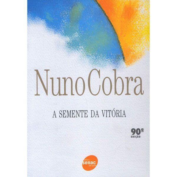 A semente da vitória *!!* Nuno Cobra
