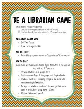 """""""Be a Librarian"""" game requires students to make a spine label using the information provided on a title page. Working as a group, students must take their spine labels and correctly organize the books on the shelf in correct ABC order. This activity comes with 30 title pages and a spine label reproducible.Copyright, Hempfield School District"""