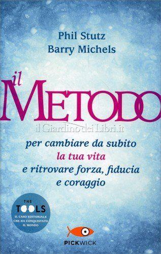 Il Metodo (The Tools) - di Phil Stutz e Barry Michels  http://www.ilgiardinodeilibri.it/libri/__il-metodo-the-tools.php?pn=4654