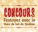Concours : Festoyez avec le Veau de lait du Québec - D'ici le 17 décembre 2012, devenez adepte de la page Facebook du Veau de lait du Québec et courez la chance de gagner un ensemble de produits Trudeau idéal pour le temps des Fêtes.