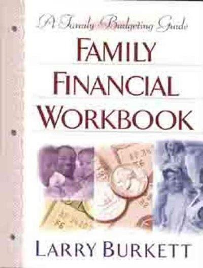 The Family Financial Workbook: A Family Budgeting Guide
