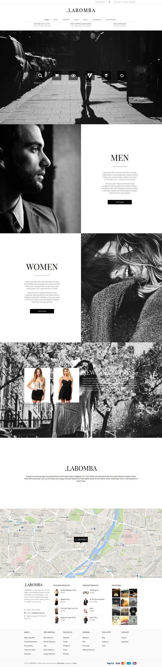 (Labomba Theme by WooComerce) I like this theme because it is sleek and classy, which is perfect for a clothing website. With the features it has, it provides everything needed for a clothing store's online presence. I think that this could be made for another business as well and does a good job of keeping things orderly, classy, and user-friendly.: