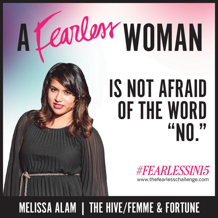 40 best fearless founder images on pinterest woman determination a fearless woman is not afraid of the world no fandeluxe Image collections