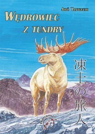 """Jirō Taniguchi, """"Wędrowiec z tundry"""", przeł. Radosław Bolałek, Hanami, Warszawa 2008. 240 stron"""