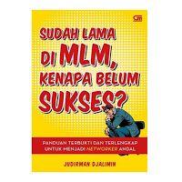 SUDAH LAMA DI MLM TAPI BELUM SUKSES