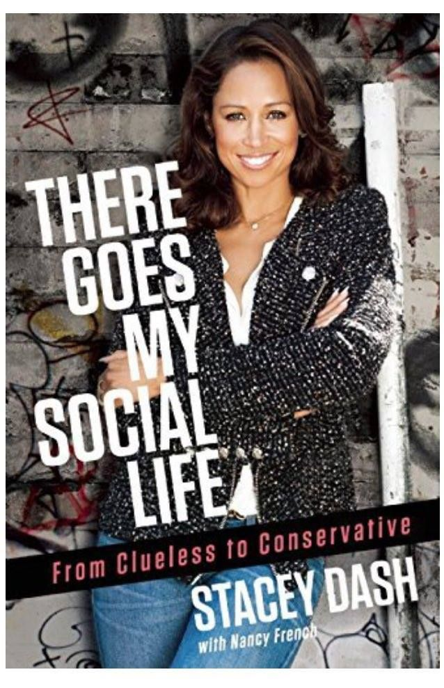 "Book Review: Stacey Dash's ""There Goes My Social Life: From Clueless to Conservative"""