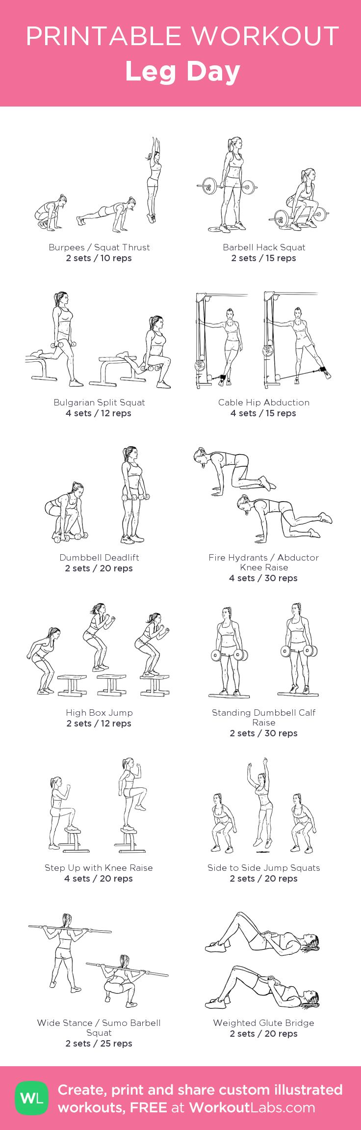 Leg Day: my visual workout created at WorkoutLabs.com • Click through to customize and download as a FREE PDF! #customworkout