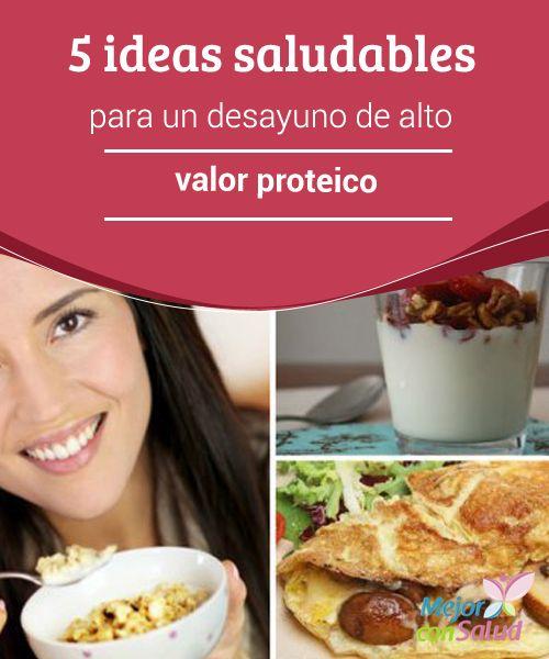 5 ideas saludables para un desayuno de alto valor proteico   Descubre 5 deliciosas recetas para disfrutar un desayuno energético de alto valor proteico. No dejes de probarlas.