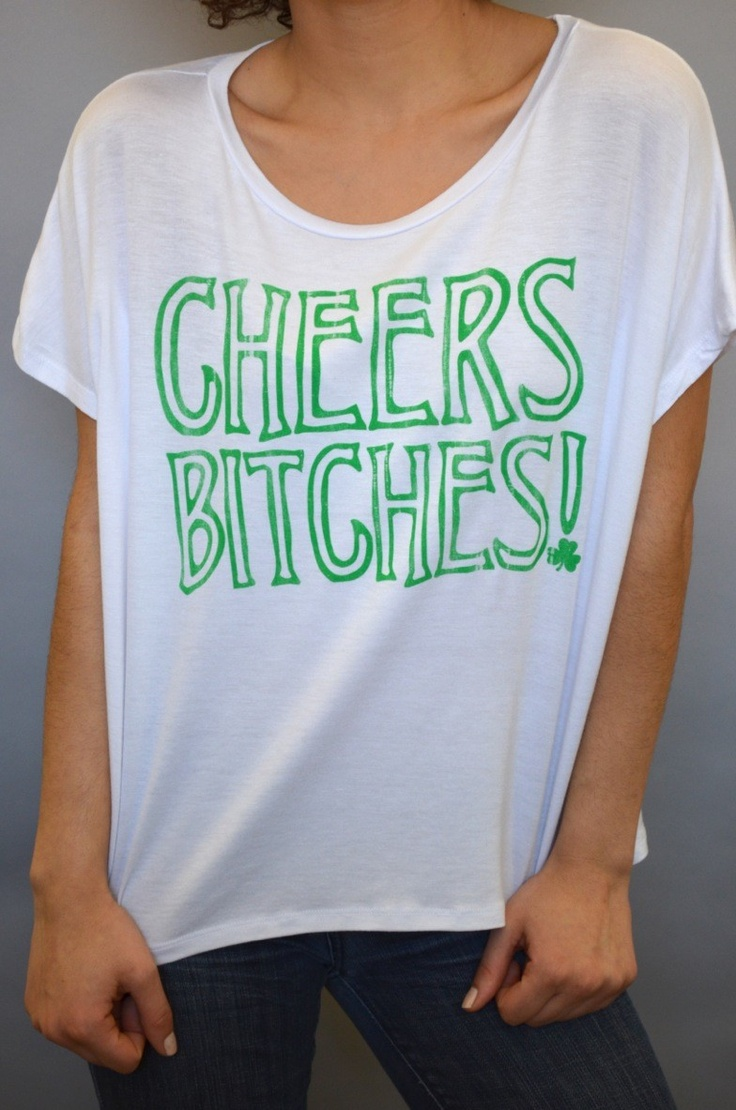 bitches s Cheers day images st patrick