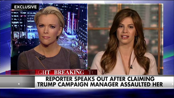 'Kelly File' EXCLUSIVE: Reporter Accuses Trump Campaign Manager of Assault