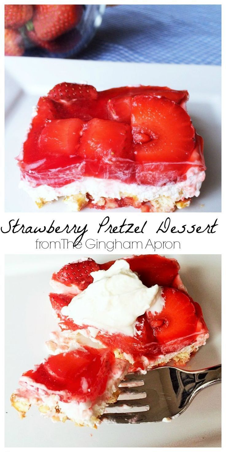 Strawberry Pretzel Dessert: Just the right mix of salty and sweet.