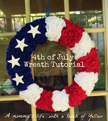 A mommy's life...with a touch of YELLOW: 4th of July Ruffle Wreath: Ideas, Mommy Life With, Touch, July Wreaths, Ruffles Wreaths, 4Th Of July, Yellow, July Ruffles, Holidays Wreaths
