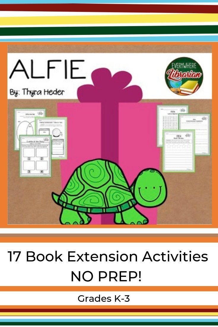 Alfie The Heartwarming Story Of A Turtle And His Person Your Student Elementary Library Activities Kindergarten Library Activities School Library Activities [ 1102 x 735 Pixel ]