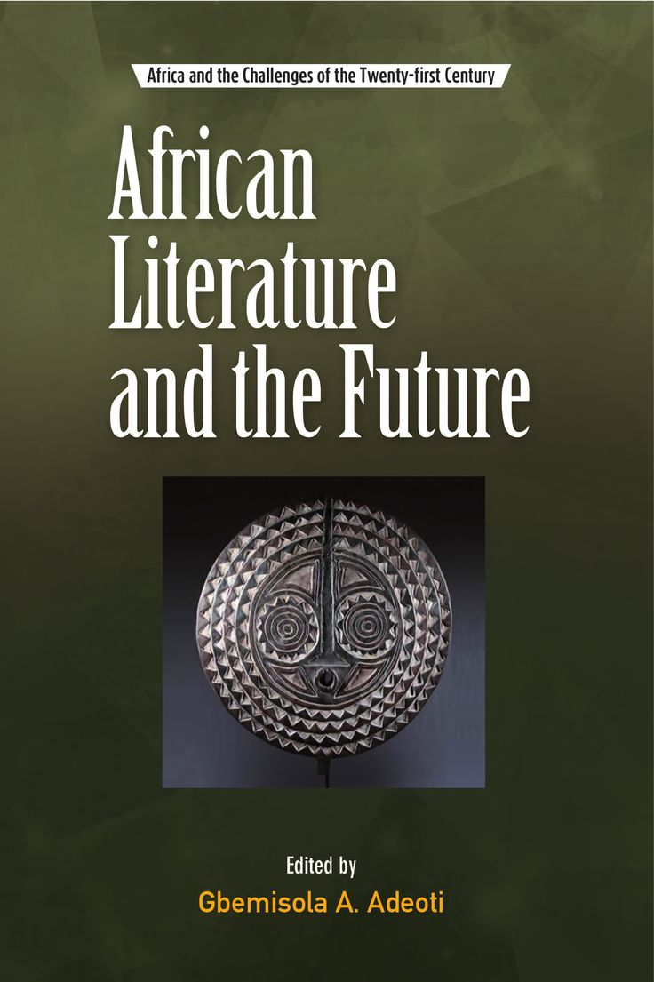 Reader Ebook African Literature And The Future   Download Professional PDF