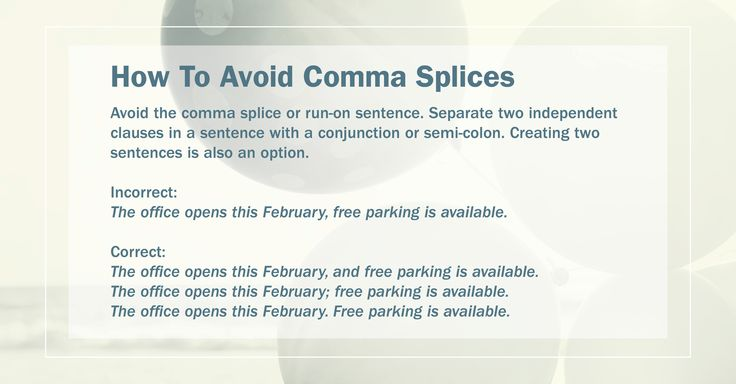 Get It Write: How To Avoid Comma Splices Avoid the comma splice or ...