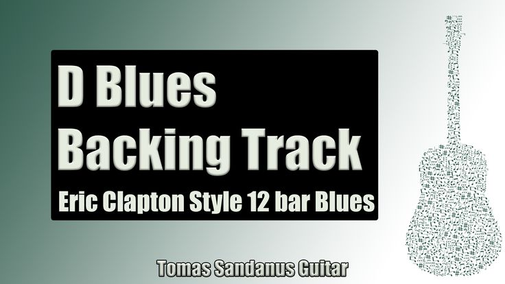 Eric Clapton Style 12 Bar Shuffle | Guitar Backing Track Jam in D Blues with Chords | D Blues Scale