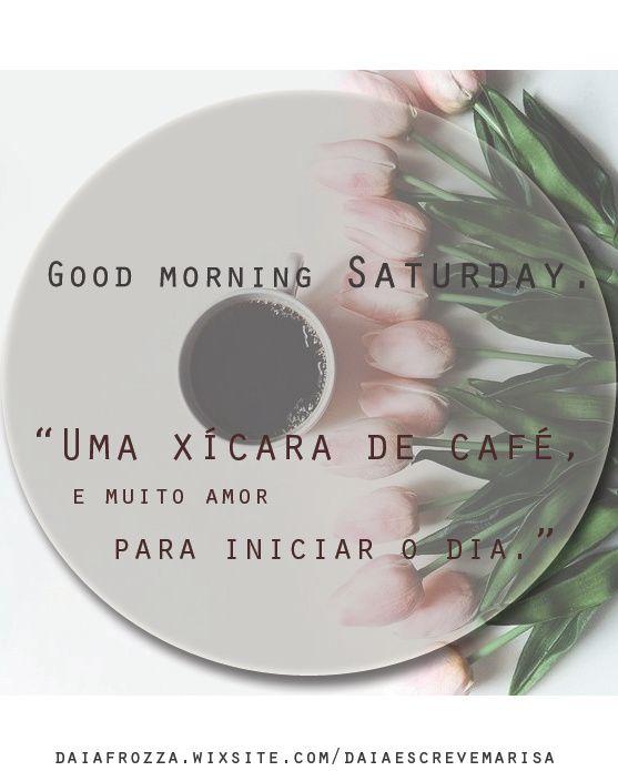 Good Morning Saturday!