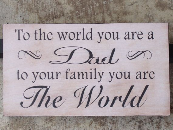 Father's day gift for dad. Special Christmas gift, birthday or just because you love him. Visit our shop for more dad signs on Etsy, $14.00