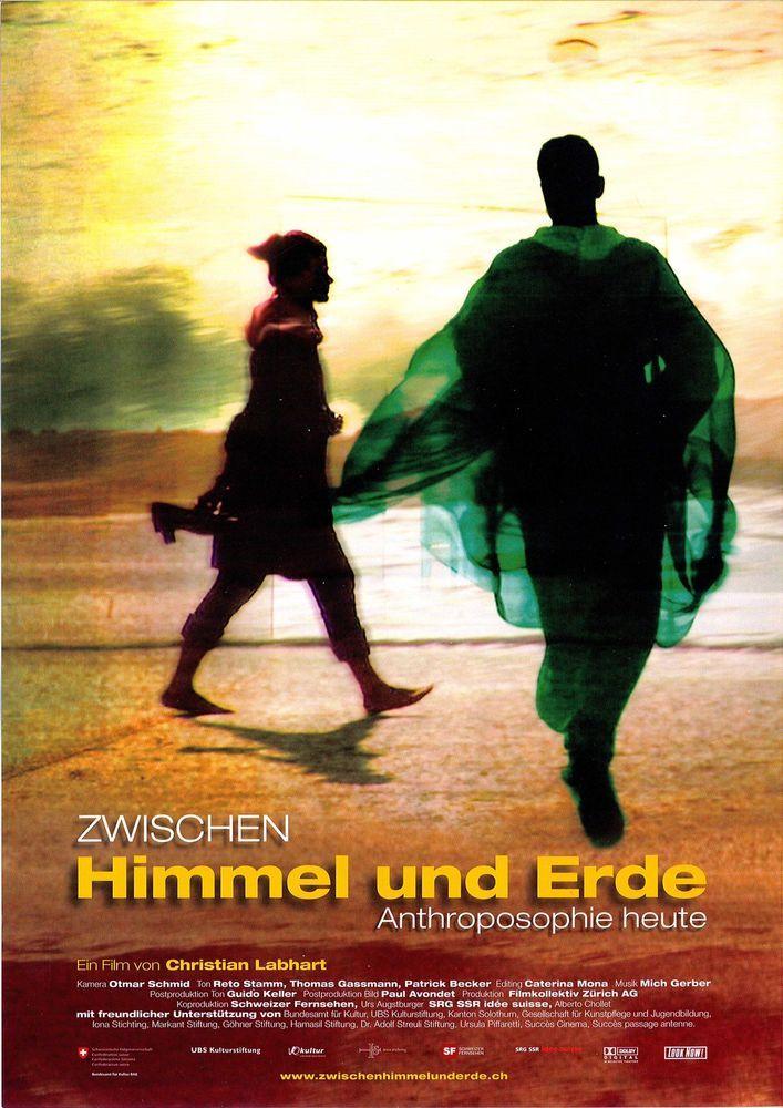ZWISCHEN HIMMEL UND ERDE - ANTHROPOSOPHIE HEUTE - 2012 - FILMPOSTER A4