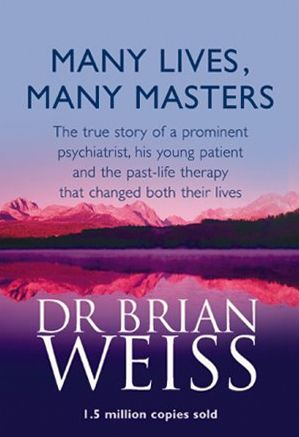 Many Lives, Many Masters - Dr Brian Weiss