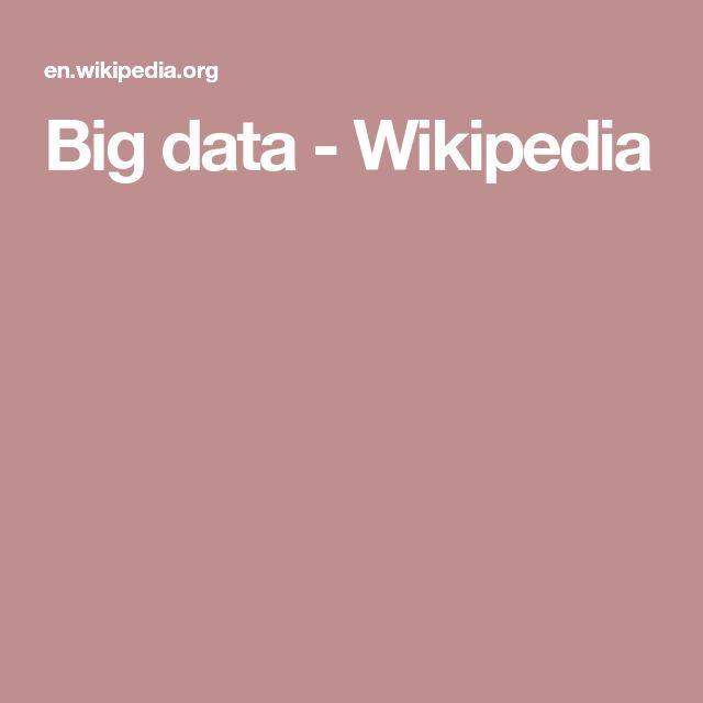 Big data - Wikipedia