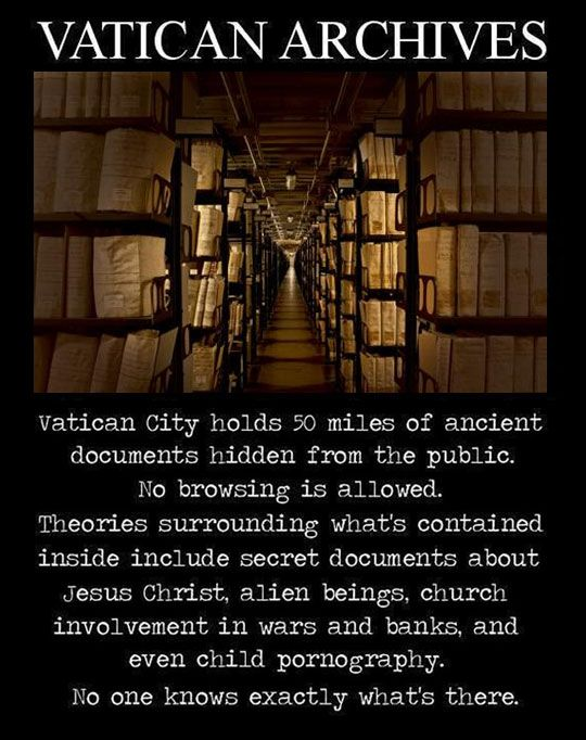 Vatican 'Secret' Archives were resolutely a no go zone until 1881, when Pope Leo XIII opened them to researchers. The word secret simply refers to Private.
