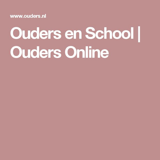 Ouders en School | Ouders Online