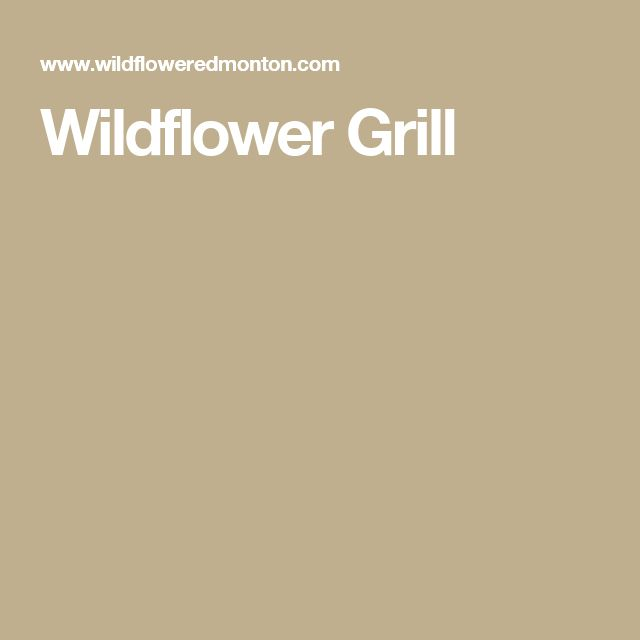 Wildflower Grill
