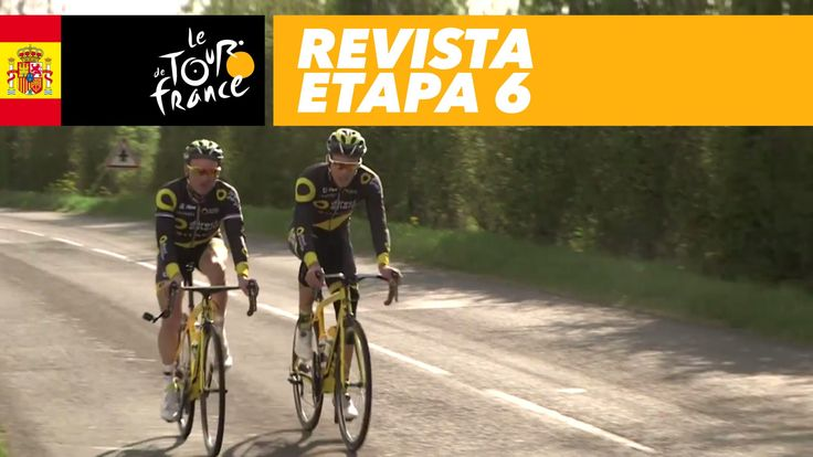 Resumen 6 etapa Tour de Francia 2017