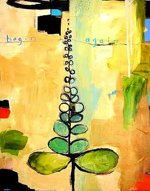 """Begin Again""  by Flora Bowley"