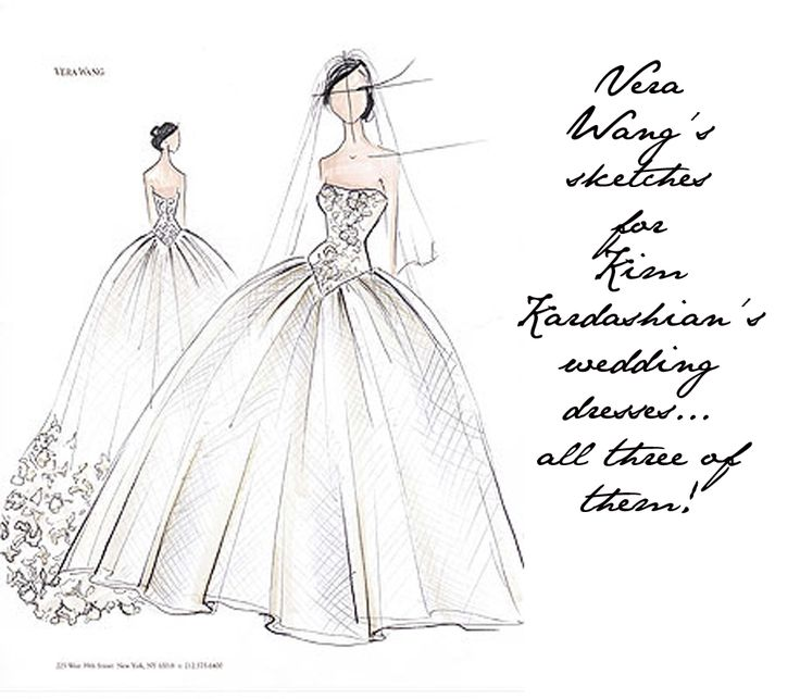 Fashion Design Sketches | Fashion Foie Gras: Kim Kardashian's Vera Wang wedding dress sketches ...