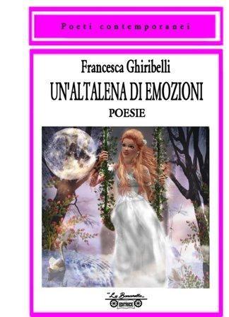 http://www.newsophia.com/recensionelaltalena-delle-emozionidi-francesca-ghiribelli/