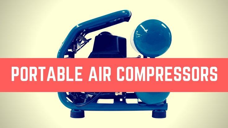 Best Portable Air Compressors 2017 – Buyer