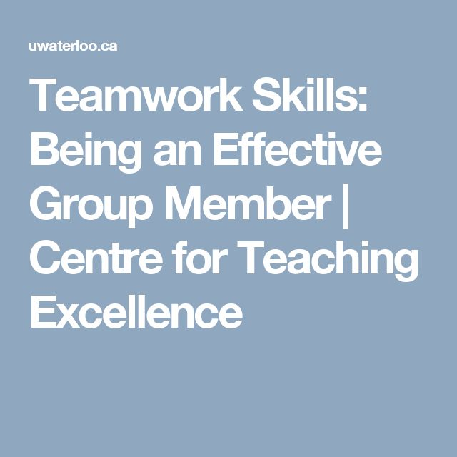 Teamwork Skills: Being an Effective Group Member | Centre for Teaching Excellence