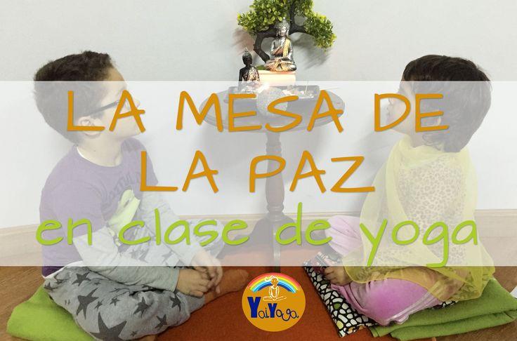 The peace table, where students can come to problem solve, or just if they need a quiet time, or a cool down place.  La mesa de la paz en clase de yoga. Ideas para hacer una en casa o en el aula.