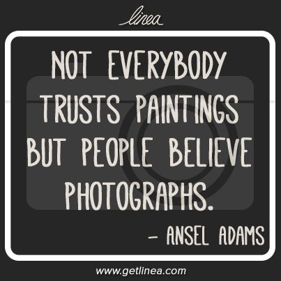 photo quote - Ansel Adams