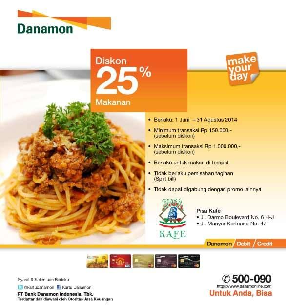 Pisa Kafe: Diskon 25% Makanan (Danamon) @PisaCafe