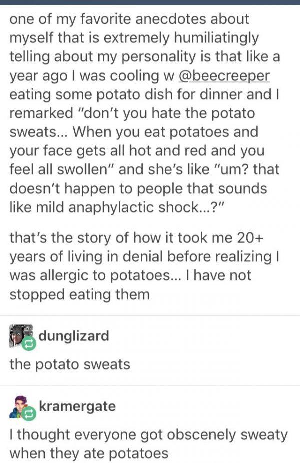 I lost it at the potato sweats