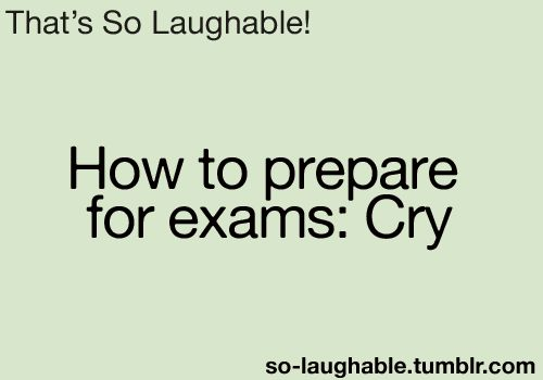 Exams are stressful