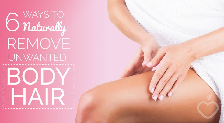 There are so many ways how to get rid of body hair--from shaving to waxing to laser hair removal--but what about natural methods? 6 Ways To Naturally Remove Unwanted Body Hair Permanently